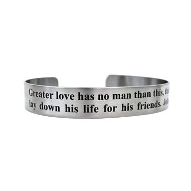 "7"" Greater love has no man...John 15:13"